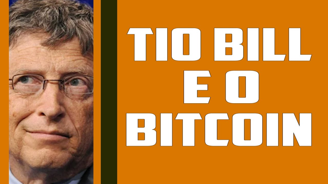 TIO BILL E O BITCOIN
