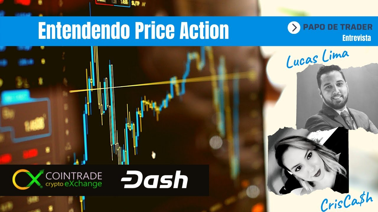 🎯 Papo de Trader – Entendendo Price Action – Canal Dash Dinheiro Digital