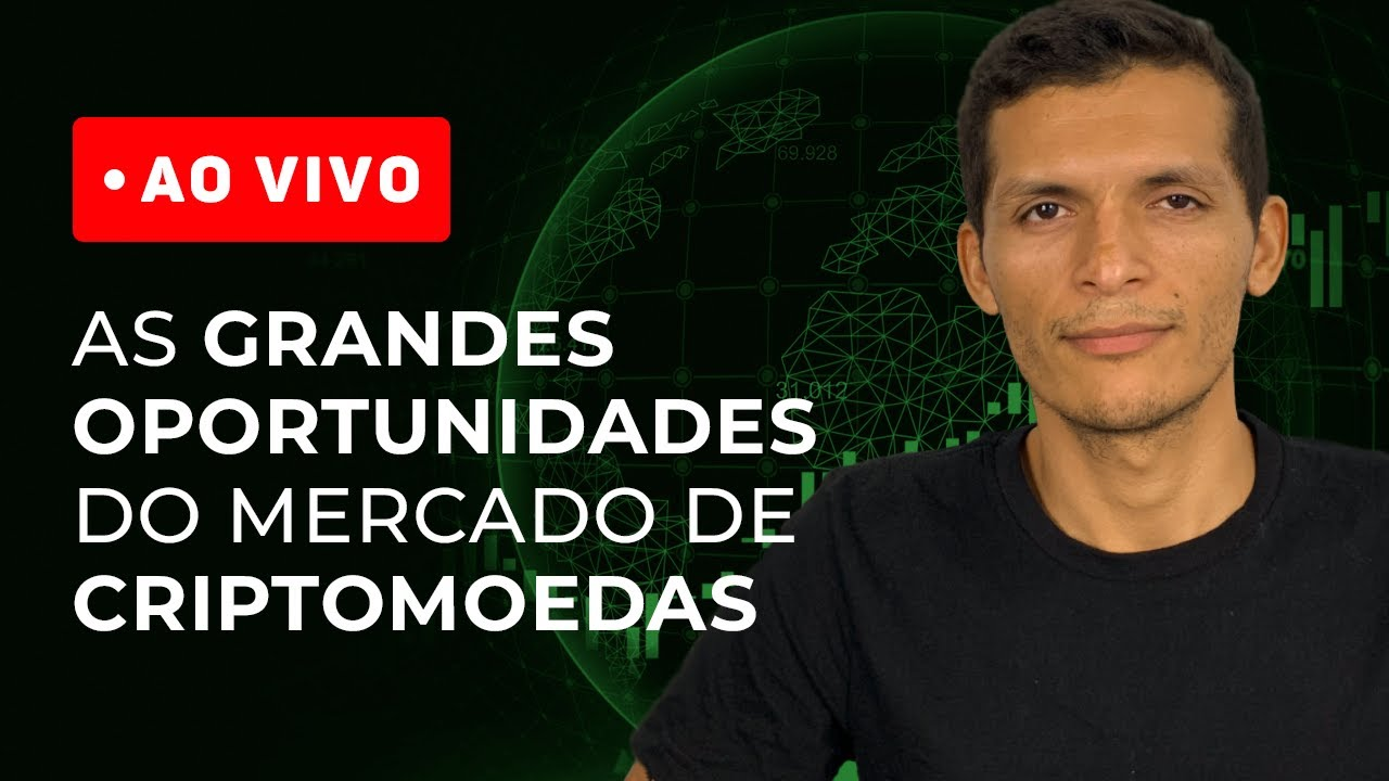 [AO VIVO] AS GRANDES OPORTUNIDADES DO MERCADO DE CRIPTOMOEDAS