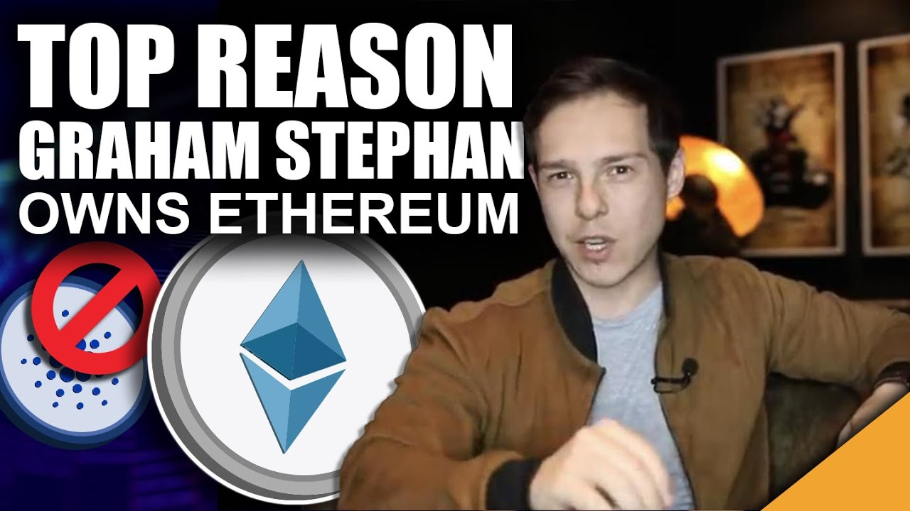 Top Reason Graham Stephan Owns Ethereum (Says NO to ADA)